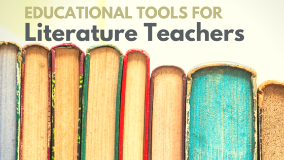 Best Educational Tools for a Literature Teacher